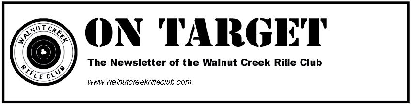 On Target: The Official Newsletter of Walnut Creek Rifle Club